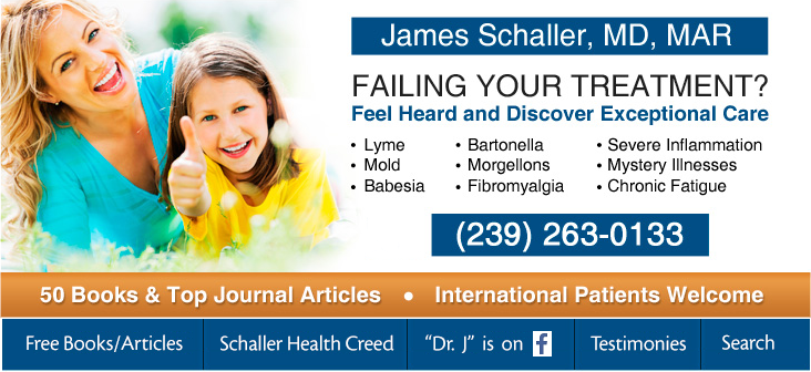 JAMES SCHALLER, MD TOP DOCTOR 27 BOOKS BARTONELLA INSIGHTS NEW SPECIES LYME INFORMATION LYME INFO LYMENET ORG